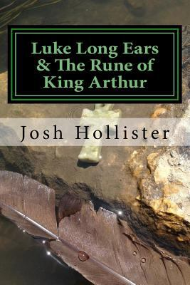 Luke Long Ears & The Rune of King Arthur (The Adventurous Imagination of Max the Basset Hound) (Volume 2)