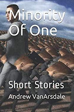 Minority Of One: Short Stories