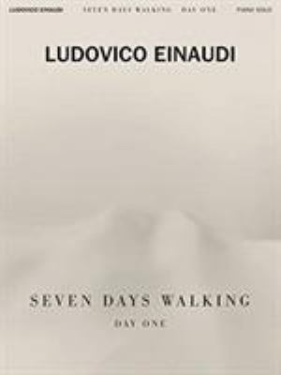 Ludovico Einaudi - Seven Days Walking: Day One: for Piano