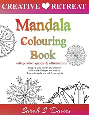 Mandala Colouring Book: with Positive Quotes and Affirmations