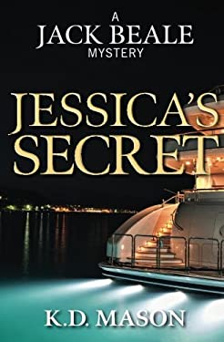 Jessica's Secret (Jack Beale Mystery Series) (Volume 8)