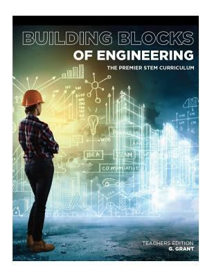 Building Blocks of Engineering: Teacher's Guide