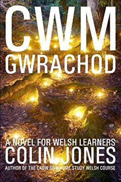 Cwm Gwrachod: A novel for Welsh learners (Welsh Edition)