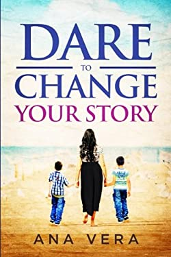Dare to Change Your Story