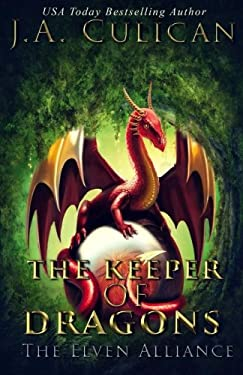 The Keeper of Dragons: The Elven Alliance (Volume 2)