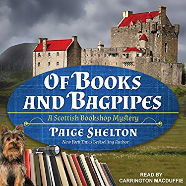 Of Books and Bagpipes (Scottish Bookshop Mystery)