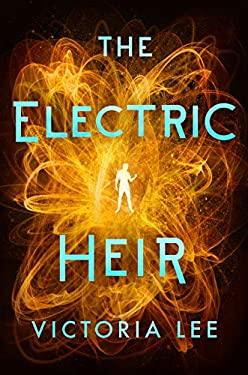 The Electric Heir (Feverwake)