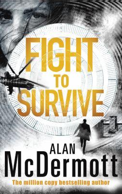 Fight To Survive (An Eva Driscoll Thriller)
