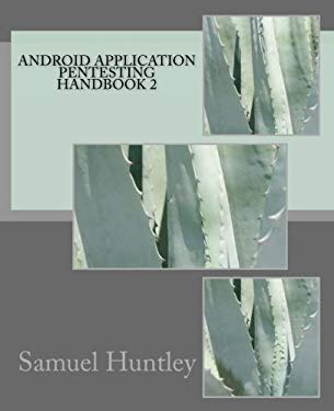 Android Application Pentesting Handbook 2