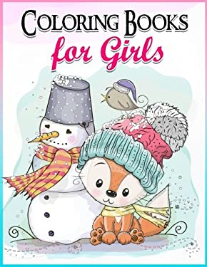 Coloring Books for Girls: Gorgeous Coloring Book for Girls: The Really Best Relaxing Colouring Book For Girls 2017 (Cute, Animal, Penguin, Panda, Dog,