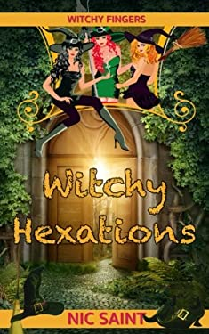 Witchy Hexations (Witchy Fingers) (Volume 2)