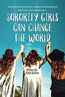 Sorority Girls Can Change the World: If you're looking for more than hangovers and heartbreak on greekrow, I have good news...