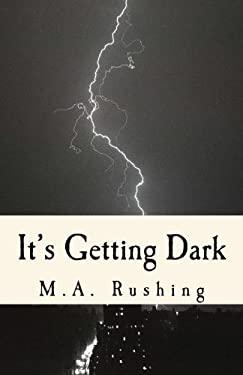 It's Getting Dark: 20 Dark Tales