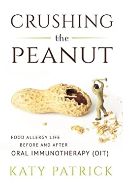 Crushing the Peanut: Food Allergy Life before and after Oral Immunotherapy (OIT)
