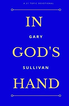 In God's Hand: 21 Topic Devotional