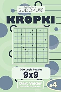 Sudoku Kropki - 200 Logic Puzzles 9x9 (Volume 4)