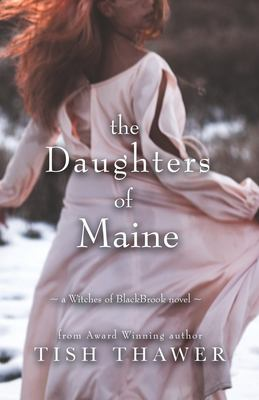 The Daughters of Maine (Witches of BlackBrook) (Volume 2)