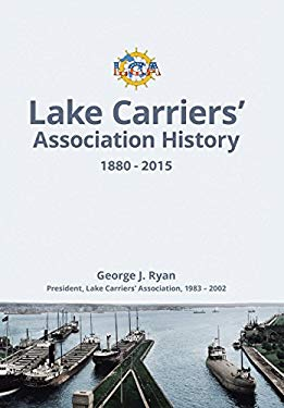 Lake Carriers' Association History 1880-2015