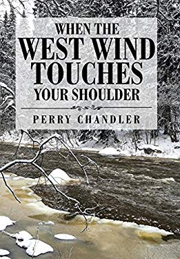 When the West Wind Touches Your Shoulder