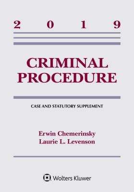 Criminal Procedure: 2019 Case and Statutory Supplement (Supplements)