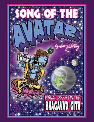 Song of the Avatar: Visual Riffs On the Bhagavad Gita