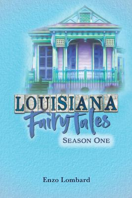 Louisiana Fairytales: Season One (1)