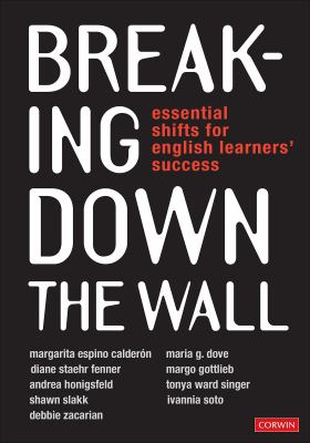 Breaking Down the Wall: Essential Shifts for English Learners Success