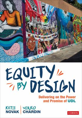 Equity by Design: Delivering on the Power and Promise of UDL