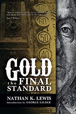 Gold: the Final Standard