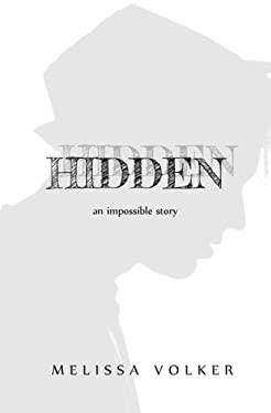 Hidden -- (novella): an impossible story