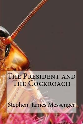 The President and The Cockroach