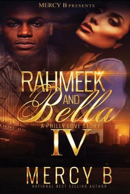 RahMeek and Bella 4: A Philly Love Story (RahMeek and Bella: A Philly Love Story