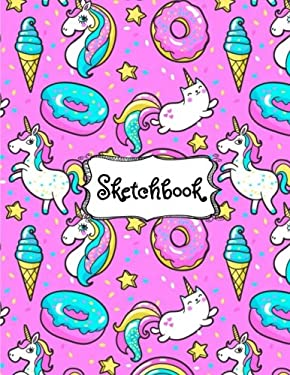 "Sketchbook: Cute Unicorn Kawaii Sketchbook for Girls: 100+ Pages of 8.5""x11"" Blank Paper for Drawing, Doodling or Sketching (Sketchbooks For Kids) (Vo"