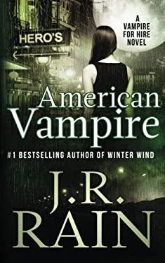 American Vampire (Vampire for Hire) (Volume 3)