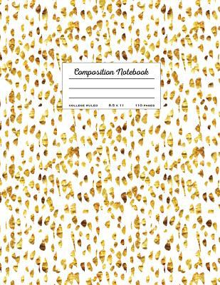 Composition Notebook - College Ruled, 8.5 x 11, 110 pages: White And Faux Gold (School Notebooks)