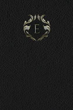 """Monogram """"E"""" Any Day Planner Notebook (Monogram Black 150 Planner) (Volume 5)"""