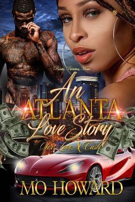 An Atlanta Love Story: Sex, Love & Cash