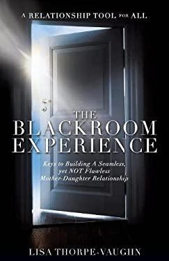 The Blackroom Experience