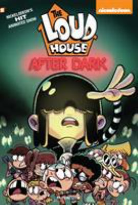 "The Loud House #5: ""After Dark"""
