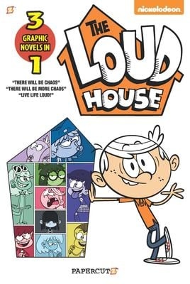 Loud House 3-in-1: There will be Chaos, There Will be More Chaos, and Live Life Loud!