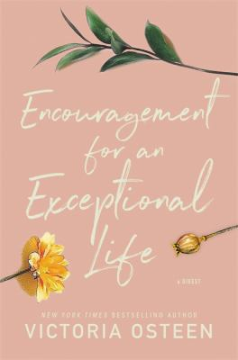 Encouragement for an Exceptional Life: Be Empowered and Intentional