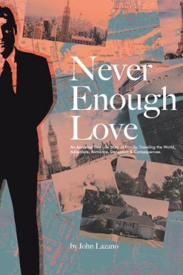 Never Enough Love