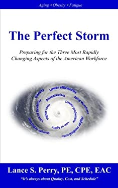 The Perfect Storm: Understanding the Three Most Rapidly Changing Aspects of the American Workforce