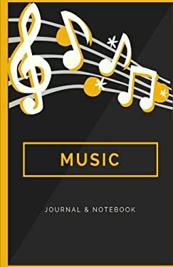 Music Journal & Notebook: Blank Lined Notepad, to Write Your Music & Lyrics for Adults, Teens or Kids (Elite Journal)