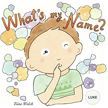 What's my name? LUKE