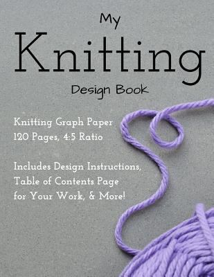 Knitting Design Graph Paper Book 4:5 Ratio 120 Pages