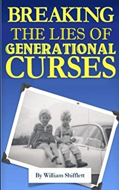Breaking the Lies of Generational Curses