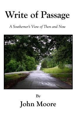 Write Of Passage: A Southerner's View of Then and Now