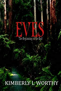 Eves: The Beginning of the End (Volume 1)
