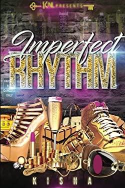 Imperfect Rhythm